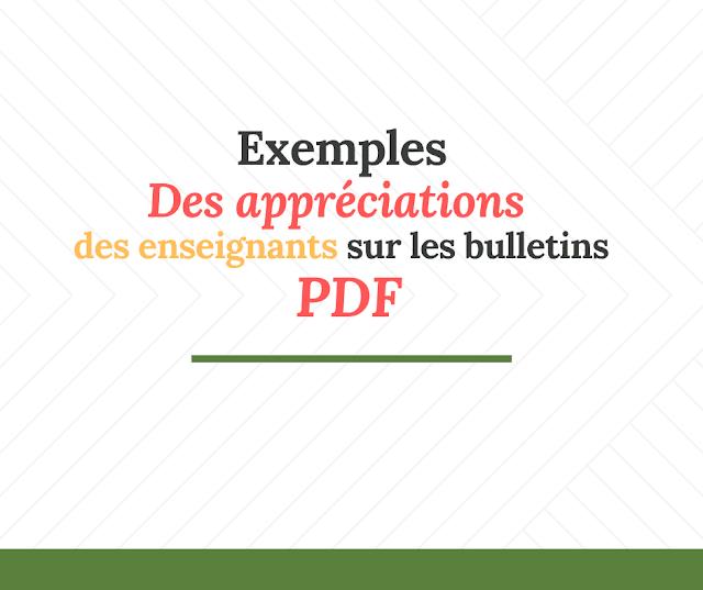 Exemples des appréciations des enseignants sur les bulletins