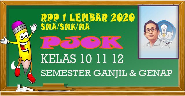 RPP 1 Lembar Penjaskes SMA/SMK Kelas X,XI,XII semester 1 dan 2 merupakan perangkat guru Pendidikan kewarganegaraan tahun 2020 sesuai SE mendikbud.
