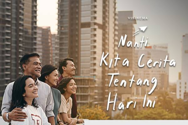 Review film Nanti Kita Cerita Tentang Hari Ini (2020), Film Keluarga Keren di Awal Tahun