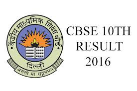 Cbse Class 10th reults 2016