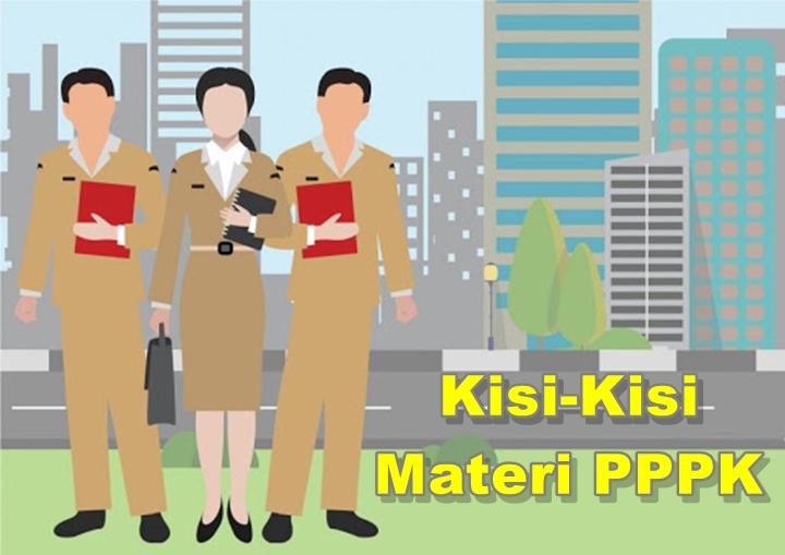 Kisi-Kisi Materi Ujian PPPK 2021 dan Persentase Soalnya