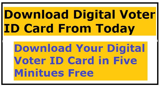 Download Digital Voter ID Card