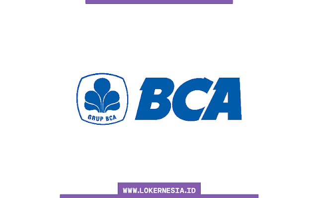 Lowongan Kerja Bank BCA Mei 2021