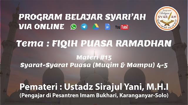Syarat-Syarat Puasa (Muqim & Mampu) 4-5 (Materi #15)