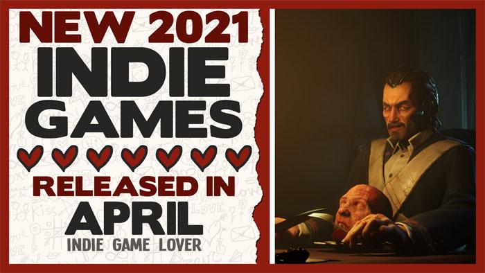 New Indie Games ❤ April 2021 | Part 3