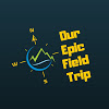 Our Epic Field Trip
