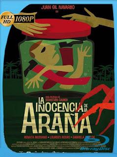 La Inocencia De La Araña (2011)HD [1080p] Latino [GoogleDrive] SilvestreHD