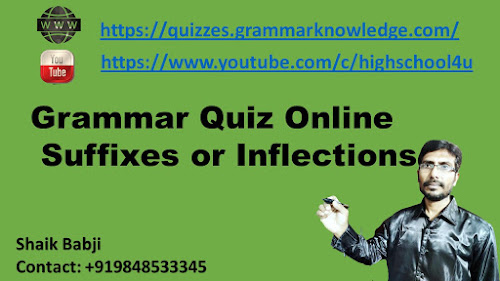 Grammar Quiz Online | Suffixes or Inflections