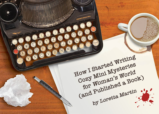 How I Started Writing Cozy Mini Mysteries for Woman's World (and Published a Book)