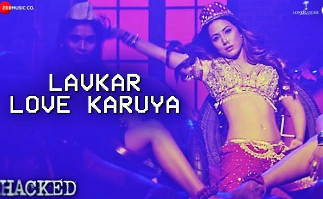 Lavkar Love Karuya - Hacked  Hina khan - Friendslyrics