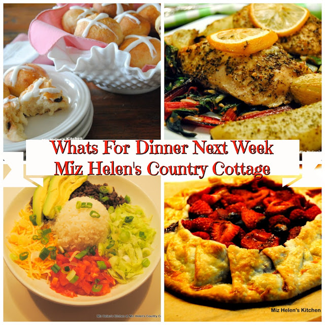 Whats For Dinner Next Week,4-5-20 at Miz Helen's Country Cottage