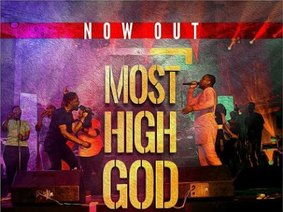 Preye odede - Most high ft Joe mettle