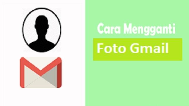 cara mengganti foto gmail