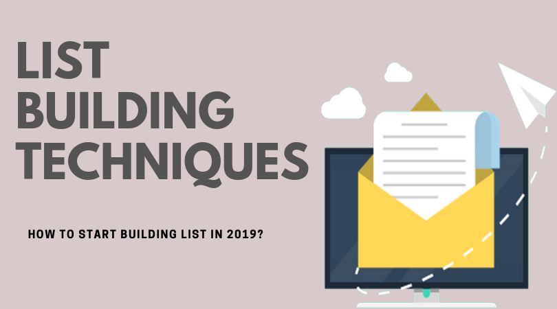 List Building techniques that works in 2019?