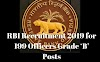 RBI Recruitment 2019 for 199 Officers Grade 'B' Posts
