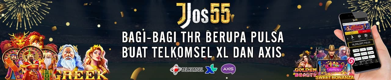 JOS 55 BAGI - BAGI THR