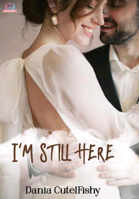 Novel I'm Still Here Karya Dania CutelFishy PDF