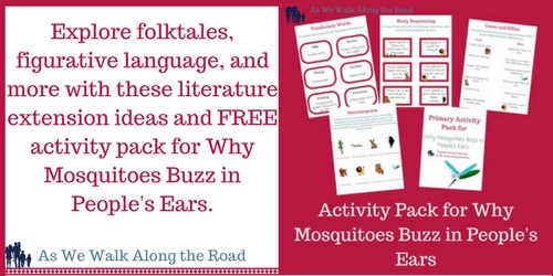 Literature activities for why mosquitoes buzz in people's ears