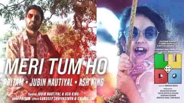 Meri Tum Ho Lyrics-Ludo, Meri Tum Ho Lyrics jubin nautiyal, Meri Tum Ho Lyrics ash king,