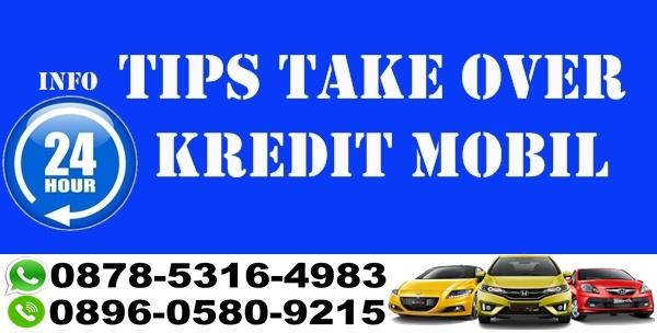 take over bpkb mobil bandung, tips take over kredit mobil