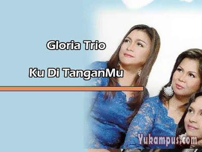 Kumpulan Lagu Gloria Trio Full Album