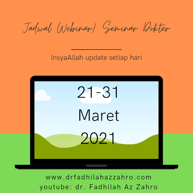 Jadwal Webinar/Seminar Dokter 21-31 Maret 2021