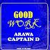 Arewa Captain Dee --{Good work}mp3