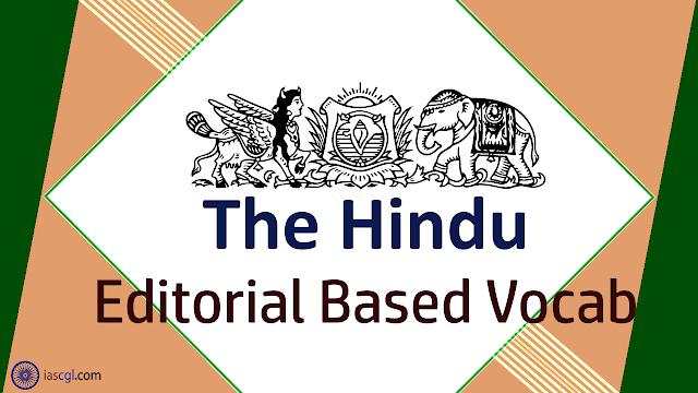 The Hindu Vocab 11 September 2018
