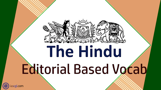 The Hindu Vocab 19 September 2018