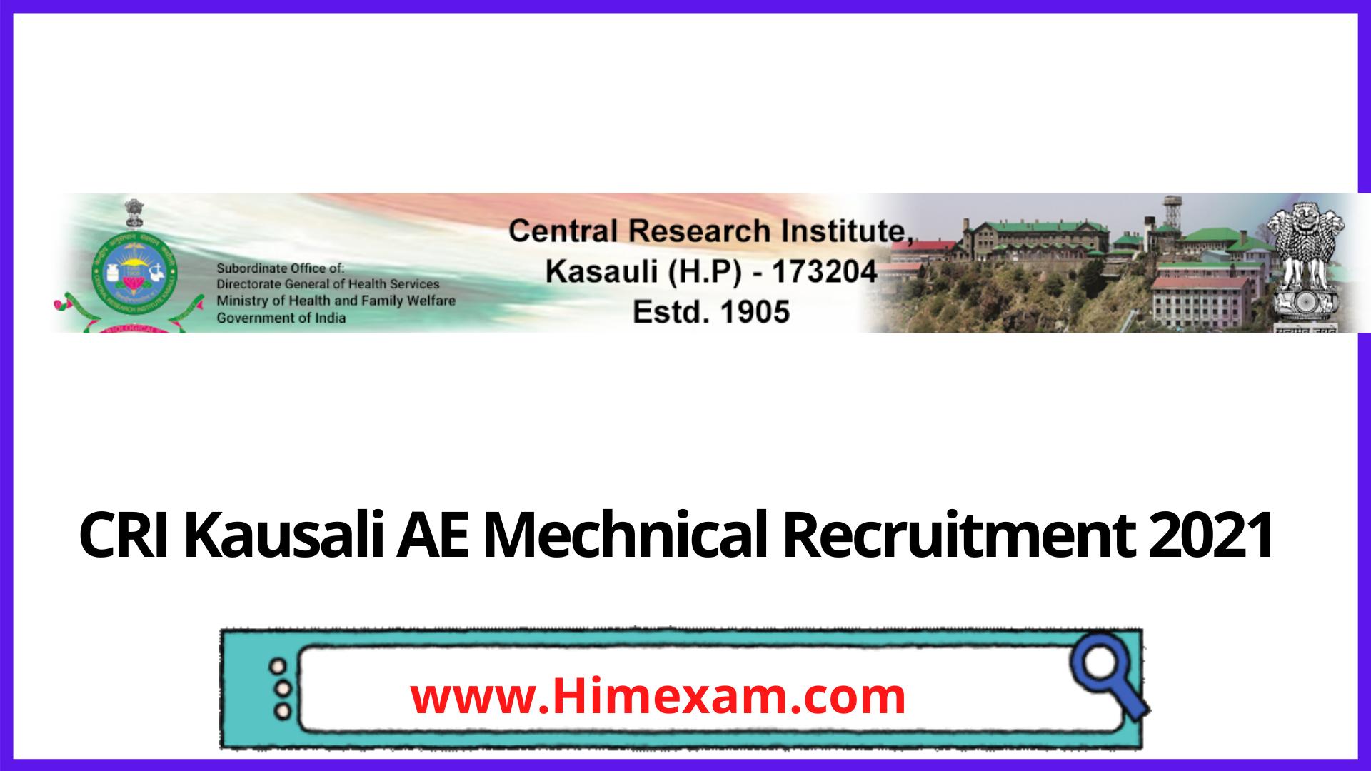 CRI Kausali AE Mechnical Recruitment 2021