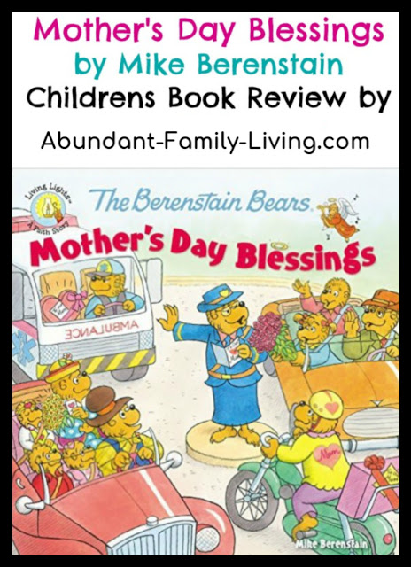 https://www.abundant-family-living.com/2016/03/mothers-day-blessings-by-mike-berenstain.html