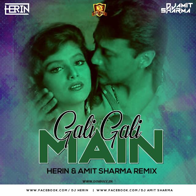 Gali Gali Main (Retro) – HERIN & Amit Sharma Remix