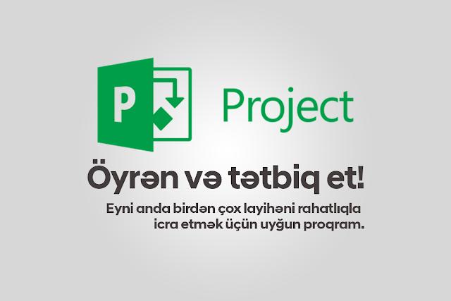 Microsoft Project - Öyrən və tətbiq et