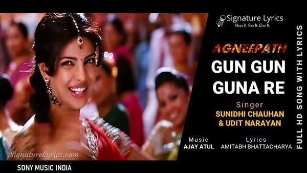 Gun Gun Guna Re Lyrics - Agneepath   Sunidhi Chauhan, Udit Narayan