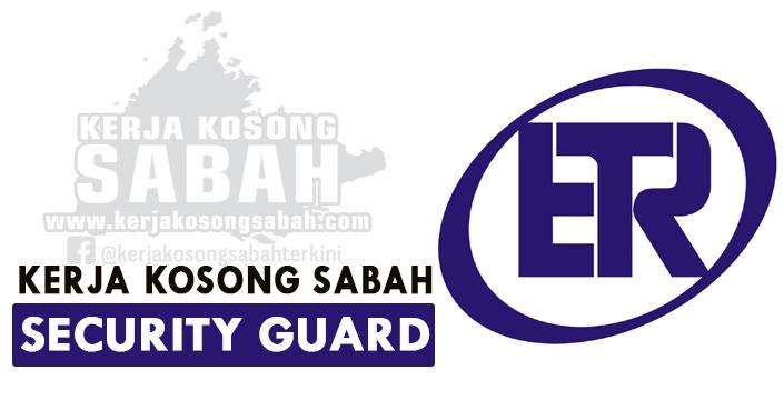 Kerja Kosong Sabah Ogos 2021   SECURITY GUARD - Bataras Menggatal