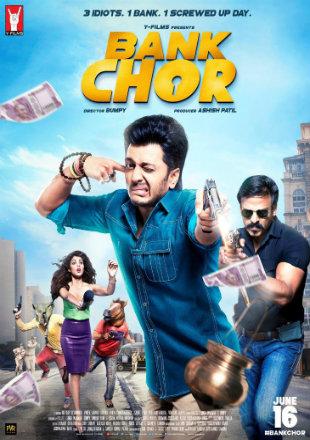 Bank Chor 2017 Full Hindi Movie Download HD 1080p worldfree4u,khatrimaza