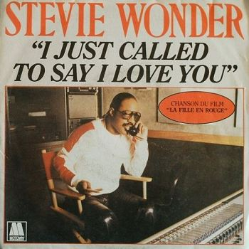 Stevie Wonder-I Just Called To Say I Love You:歌詞+中文翻譯 - 音樂庫