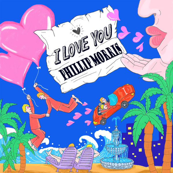 Maybe An Artist – I Love You, Phillip Morris – Single