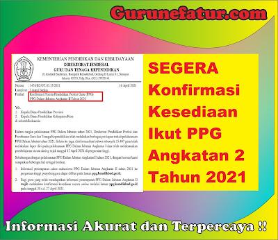 SEGERA Konfirmasi Kesediaan Ikut PPG Angkatan 2 Tahun 2021