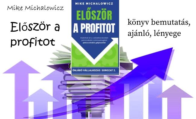 Először a profitot könyv bemutatás, ajánló, lényege