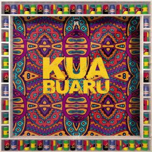 Calema – Kua Buaru (Feat Soraia Ramos, Pérola & Manecas Costa)