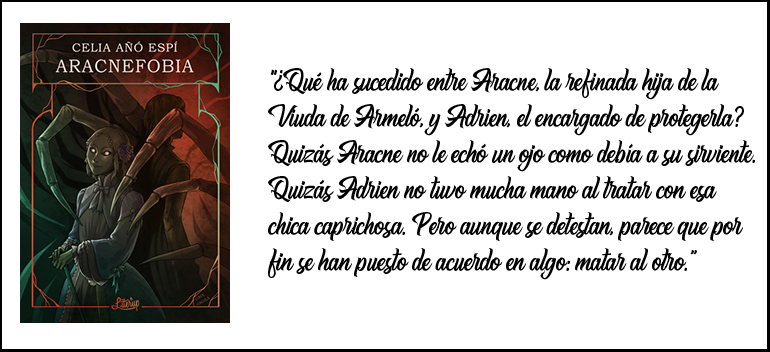 ¿Qué ha sucedido entre Aracne, la refinada hija de la Viuda de Armeló, y Adrien, el encargado de protegerla? Quizás Aracne no le echó un ojo como debía a su sirviente. Quizás Adrien no tuvo mucha mano al tratar con esa chica caprichosa. Pero aunque se detestan, parece que por fin se han puesto de acuerdo en algo: matar al otro.