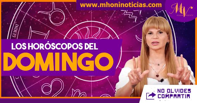 Los horóscopos del DOMINGO 11 de JULIO del 2021 - Mhoni Vidente