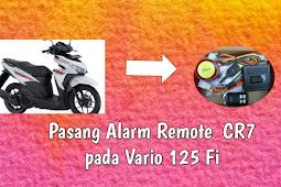 Tutorial Cara Pasang Alarm CR7 pada Vario 125 FI