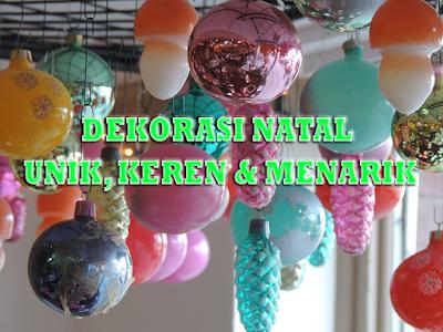 dekorasi natal keren dan menarik - miraclewijaya