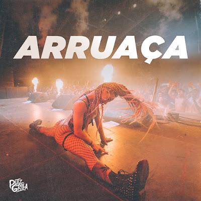 Putzgrilla - Arruaça [Download]
