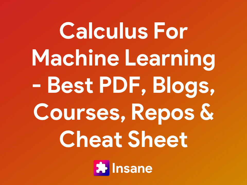 Calculus for Machine Learning