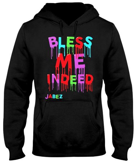 jabez bless me indeed, jabez prayer bless me indeed, bless me indeed jabez's song, bless me indeed jabez merch, prayer of jabez bless me indeed,