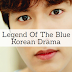 Korean Drama Review & Info : The Legend Of The Blue Sea