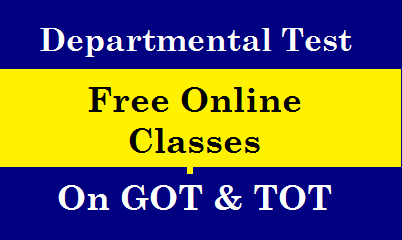 Departmental Tests Free Online Classes  on GOT and TOT